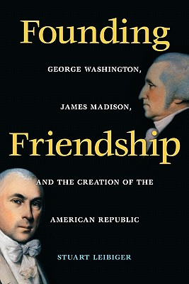 Image for Founding friendship