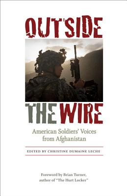 Image for Outside the Wire: American Soldiers' Voices from Afghanistan
