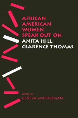 Image for African American Women Speak Out on Anita Hill-Clarence Thomas (African American Life Series)