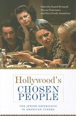 Image for HOLLYWOOD'S CHOSEN PEOPLE THE JEWISH EXPERIENCE IN AMERICAN CINEMA