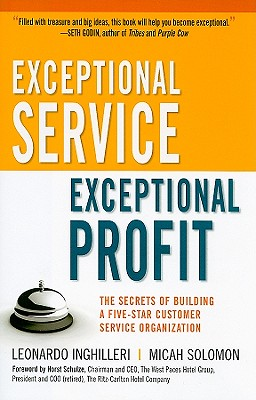 Image for Exceptional Service, Exceptional Profit: The Secrets of Building a Five-Star Customer Service Organization