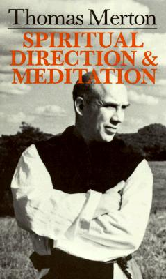 Image for Thomas Merton: Spiritual Direction And Meditation