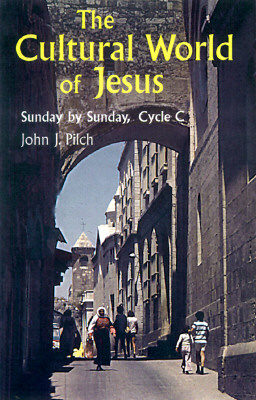Image for The Cultural World of Jesus: Sunday by Sunday, Cycle C