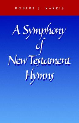 Image for A Symphony of New Testament Hymns
