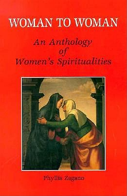 Image for Woman to Woman: An Anthology of Women's Spiritualities