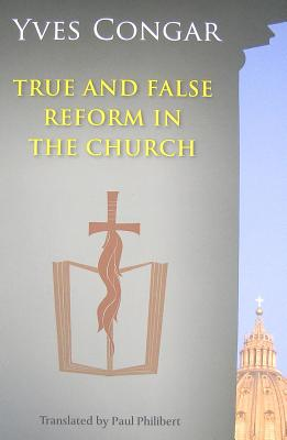Image for True and False Reform in the Church