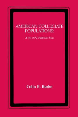 Image for American Collegiate Populations  A Test of the Traditional View