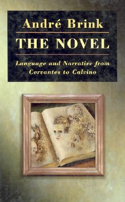 Image for The Novel: Language and Narrative from Cervantes to Calvino