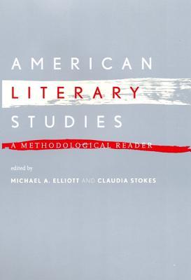 Image for American Literary Studies: A Methodological Reader