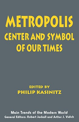 Image for Metropolis: Center and Symbol of Our Times (Main Trends of the Modern World)