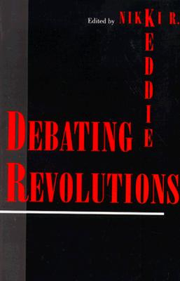 Debating Revolutions, New York University Press