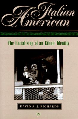 Image for Italian American: The Racializing of an Ethnic Identity