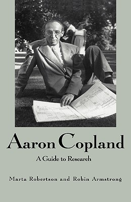 Image for Aaron Copland: A Guide to Research (Routledge Music Bibliographies)