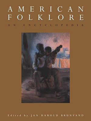 Image for American Folklore: An Encyclopedia (Garland Reference Library of the Humanities)