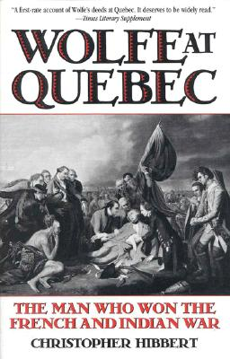 Image for Wolfe at Quebec: The Man Who Won the French and Indian War