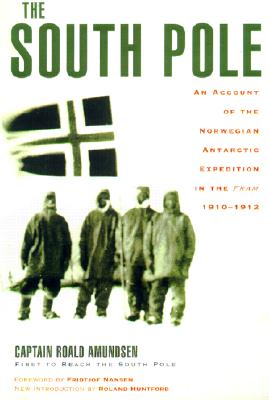 The South Pole, Amundsen, Roald