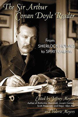 Image for The Sir Arthur Conan Doyle Reader: From Sherlock Holmes to Spiritualism