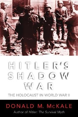 Image for Hitlers Shadow War : The Holocaust and World War II