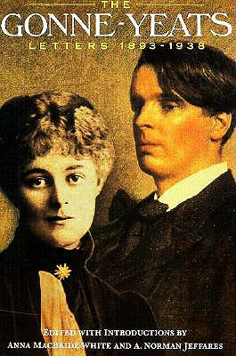 The Gonne-Yeats Letters 1893-1938 (Irish Studies), White, Anna Macbride