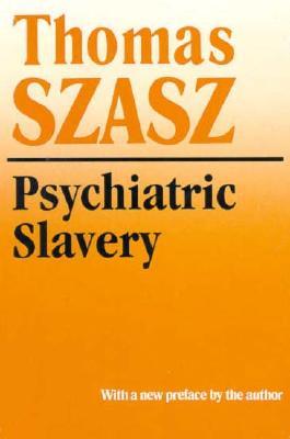 Image for Psychiatric Slavery
