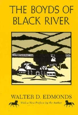 The Boyds of Black River: A Family Chronicle (New York Classics), Edmonds, Walter D.