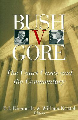 Image for Bush V. Gore: The Court Cases and the Commentary