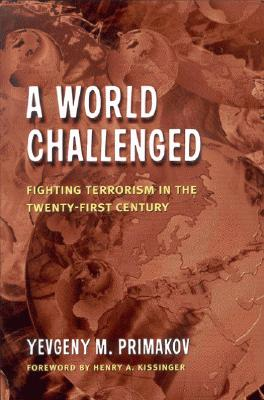 Image for A World Challenged: Fighting Terrorism in the Twenty-First Century