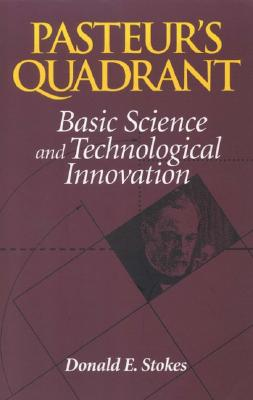Image for Pasteur's Quadrant: Basic Science and Technological Innovation