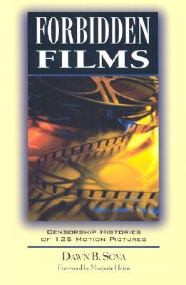 Forbidden Films, Dawn B. Sova, Foreword by Marjorie Heins