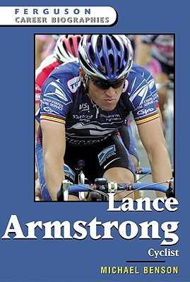 Image for Lance Armstrong: Cyclist (Ferguson Career Biographies)**Out of Print**
