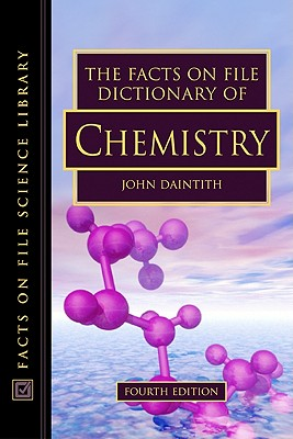 Image for The Facts On File Dictionary Of Chemistry (Facts On File Science Library)