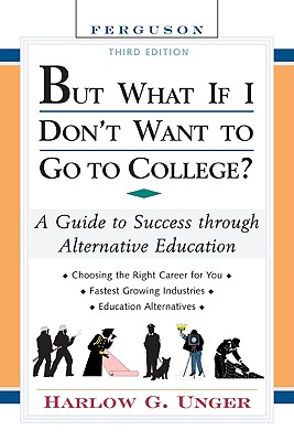Image for BUT WHAT IF I DON'T WANT TO GO TO COLLEG