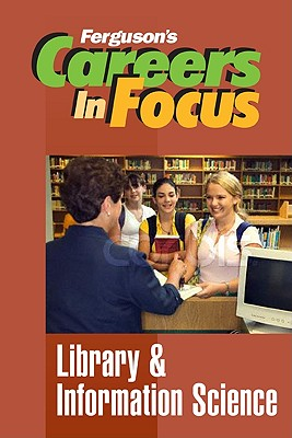Image for Library & Information Science (Ferguson's Careers in Focus)