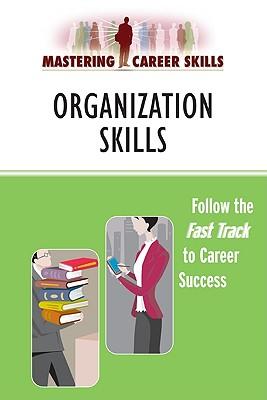 Image for Organization Skills (Mastering Career Skills)