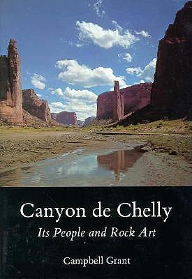 Image for Canyon de Chelly: Its People and Rock Art