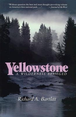 Image for Yellowstone: A Wilderness Besieged