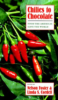 Image for Chilies to Chocolate: Food the Americas Gave the World