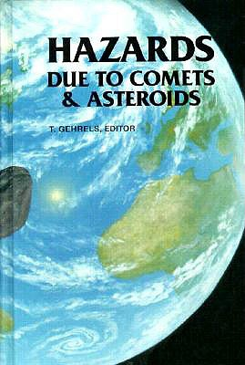 Image for Hazards Due to Comets and Asteroids (Space Science Series)