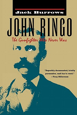 John Ringo: The Gunfighter Who Never Was, Burrows, Jack