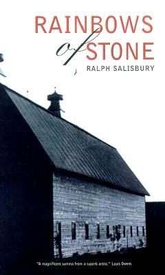 Rainbows of Stone (Sun Tracks, . 43), Ralph Salisbury