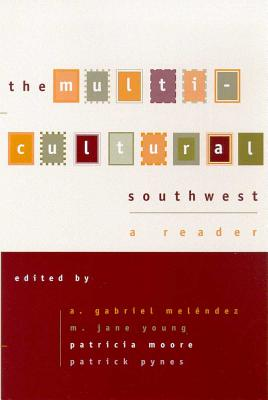 Image for The Multi-cultural Southwest: A Reader