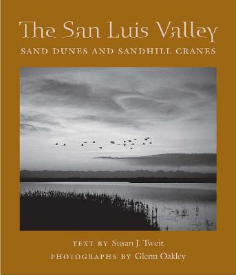 Image for The San Luis Valley: Sand Dunes and Sandhill Cranes (Desert Places)