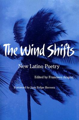 Image for The Wind Shifts: New Latino Poetry (Camino del Sol)