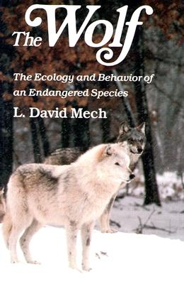 Image for The Wolf: The Ecology and Behavior of an Endangered Species