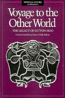 Image for Voyage to the Other World: The Legacy of Sutton Hoo