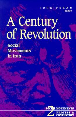 Image for A Century of Revolution (Social Movements, Protest and Contention)