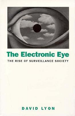 Image for Electronic Eye: The Rise of Surveillance Society