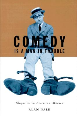 Image for COMEDY IS A MAN IN TROUBLE : SLAPSTICK I