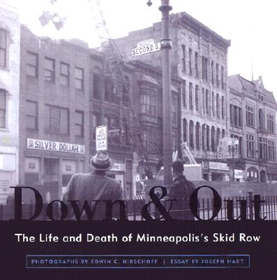 Image for Down & Out: The Life and Death of Minneapolis's Skid Row (Minnesota)