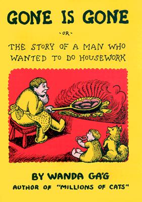 Gone Is Gone: or the Story of a Man Who Wanted to Do Housework, Gag, Wanda